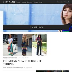 Fashion 2015 - Runway Trends, Fashion Designers, and Style Tips - BAZAAR