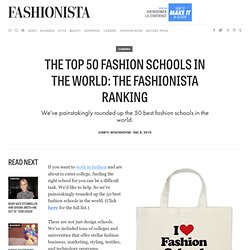 The Top 50 Fashion Schools In The World: The Fashionista Ranking - Fashionista