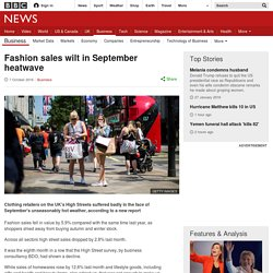 Fashion sales wilt in September heatwave