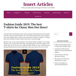 Fashion Guide 2019: The best T-shirts for Classy Men Out there!