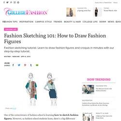 Fashion Sketching 101: How to Draw Fashion Figures