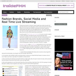 Fashion Brands, Social Media and Real Time Live Streaming «FMM