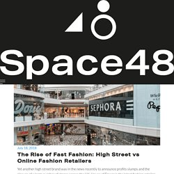 The Rise of Fast Fashion: High Street vs Online Fashion Retailers