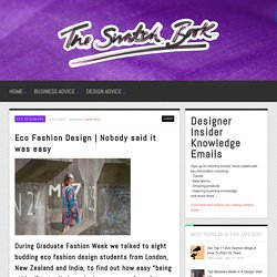 Eco Fashion Design: Students and ethical design