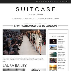 LFW: FASHION GUIDES TO LONDON