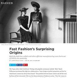 Fast Fashion's Surprising Origins - Racked