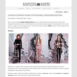 LONDON FASHION WEEK SUSTAINABLE DESIGNERS REVIEW