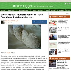 Green Fashion: 7 Reasons Why You Should Care About Sustainable Fashion