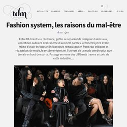 Fashion system, les raisons du mal- tre