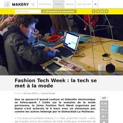Fashion Tech Week : la tech se met à la mode