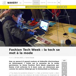 Fashion Tech Week : la tech se met à la mode