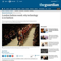 London fashion week: why technology is in fashion
