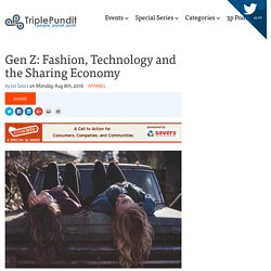 Gen Z: Fashion, Technology and the Sharing Economy