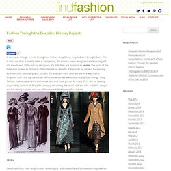 Fashion Through the Decades: History Repeats