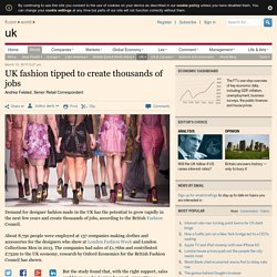 UK fashion tipped to create thousands of jobs