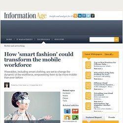 How 'smart fashion' could transform the mobile workforce