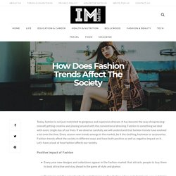 How Does Fashion Trends Affect The Society
