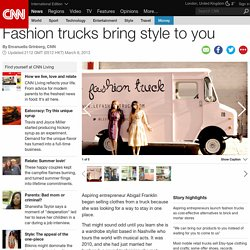 Fashion trucks bring style to you