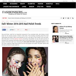 Fashion Trends, Makeup Tutorials, Hairstyles and Style Secrets