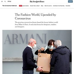 The Fashion World, Upended by Coronavirus
