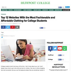 Top 12 Websites With the Most Fashionable and Affordable Clothing for College Students