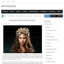 Fashionable Bridal Headpieces in Sydney ~ Info Boulevard