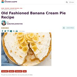Old Fashioned Banana Cream Pie Recipe