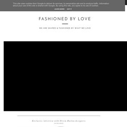 FASHIONED BY LOVE : Exclusive interview with Olivia Burton designers