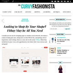 Looking to Shop By Your Shape? Fitbay May be All You Need