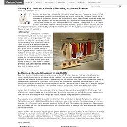 Shang Xia, l'enfant chinois d'Hermès, arrive en France