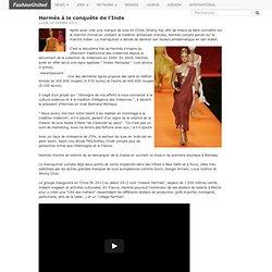 Hermès à la conquête de l'Inde - Fashion jobs, emploi, mode, actualité, offres d'emploi, luxe, France, Paris, annoncer, mode emploi, fashionjob, FashionUnited