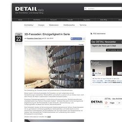 3D-Fassaden: Einzigartigkeit in Serie