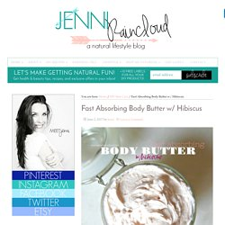 Fast Absorbing Body Butter w/ Hibiscus