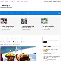 How has fast food affected our lives? » LoudPages