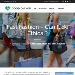 Fast Fashion - Can It Be Ethical?