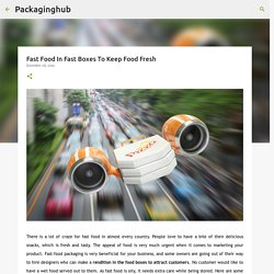 Fast Food In Fast Boxes To Keep Food Fresh