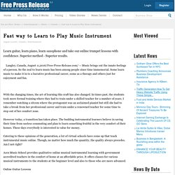 Fast way to Learn to Play Music Instrument