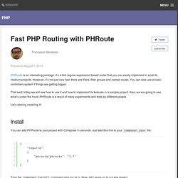 Fast PHP Routing with PHRoute