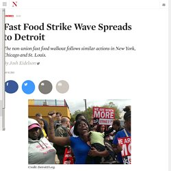 Fast Food Strike Wave Spreads to Detroit