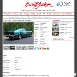 1969 SHELBY GT500 FASTBACK - Barrett-Jackson Auction Company - World's Greatest Collector Car Auctions
