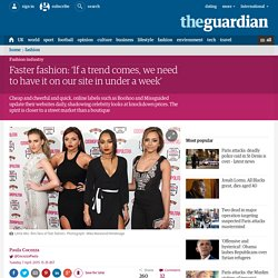 Faster fashion: 'If a trend comes, we need to have it on our site in under a ...