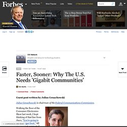 Faster, Sooner: Why The U.S. Needs 'Gigabit Communities'