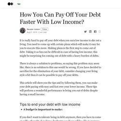 How You Can Pay Off Your Debt Faster With Low Income?