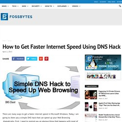 How to Get Faster Internet Speed Using DNS Hack