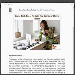 City Property Solutions: Some Tech Tools To Help You Sell Your Home Faster