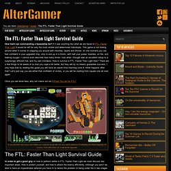 The FTL: Faster Than Light Survival Guide - AlterGamer