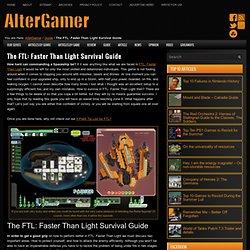 The FTL: Faster Than Light Survival Guide - AlterGamer