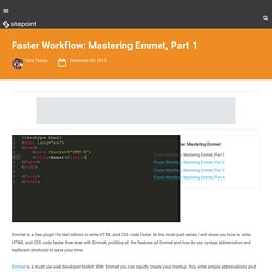 Faster Workflow: Mastering Emmet, Part 1