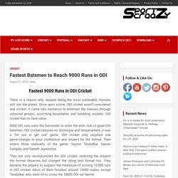 Fastest Batsmen to Reach 9000 runs in ODI