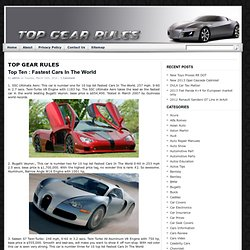 Top Ten Fastest Cars 2011 | Top Gear Rules